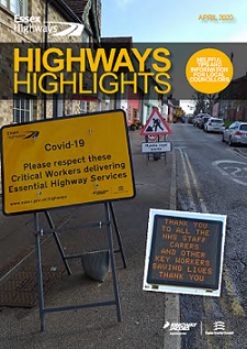 Front cover of the April edition of the Highway Highlights showing new COVID-19 signage asking the public to respect critical workers delivering essential highway services