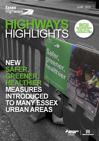 Cover of June's Highways Highlights - Headline New Safer, Greener, Healthier measures introduced to many Essex urban areas
